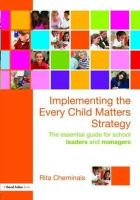 Cheminais, Rita - Implementing the Every Child Matters Strategy - 9780415498241 - V9780415498241