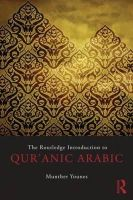Younes, Munther A. - The Routledge Introduction to Qur'anic Arabic - 9780415508940 - V9780415508940
