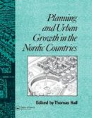 Hall, Thomas - Planning and Urban Growth in Nordic Countries - 9780415511889 - V9780415511889