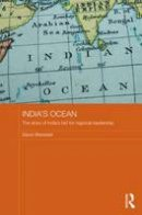 Brewster, David - India's Ocean: The Story of India's Bid for Regional Leadership (Routledge Security in Asia Pacific Series) - 9780415520591 - V9780415520591