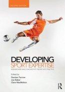 - Developing Sport Expertise - 9780415525244 - V9780415525244