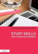 Bedford, Dorothy; Wilson, Elizabeth - Study Skills for Foundation Degrees - 9780415525909 - V9780415525909