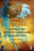 Loewen, Shawn - Introduction to Instructed Second Language Acquisition - 9780415529549 - V9780415529549