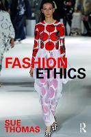 Thomas, Sue - Fashion Ethics - 9780415531054 - V9780415531054