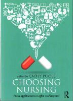 - Choosing Nursing: From application to offer and beyond - 9780415533782 - V9780415533782