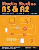 Bateman, Antony; Casey Benyahia, Sarah; Mortimer, Claire; Wall, Peter - AS & A2 Media Studies: The Essential Revision Guide for AQA - 9780415533935 - V9780415533935