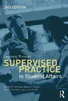 Janosik, Steven  M., Cooper, Diane L., Saunders, Sue A., Hirt, Joan  B. - Learning Through Supervised Practice in Student Affairs - 9780415534345 - V9780415534345
