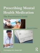 Doran, Christopher M. - Prescribing Mental Health Medication - 9780415536097 - V9780415536097