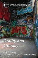 Ong, Walter J. - Orality and Literacy: 30th Anniversary Edition (New Accents) - 9780415538381 - V9780415538381
