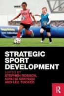 - Strategic Sport Development - 9780415544016 - V9780415544016