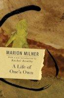 Marion Milner - A Life of One's Own - 9780415550659 - V9780415550659