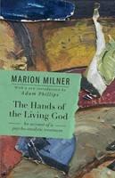 Milner, Marion - The Hands of the Living God - 9780415550703 - V9780415550703
