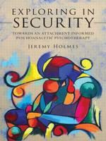 Holmes, Jeremy - Exploring in Security - 9780415554152 - V9780415554152