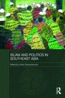 . Ed(s): Saravanamuttu, Johan - Islam and Politics in Southeast Asia - 9780415563925 - V9780415563925