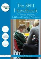 Spooner, Wendy - The SEN Handbook for Trainee Teachers, NQTs and Teaching Assistants - 9780415567718 - V9780415567718