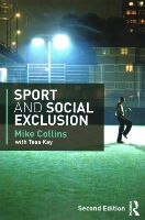 Collins, Mike - Sport and Social Exclusion: Second edition - 9780415568814 - V9780415568814