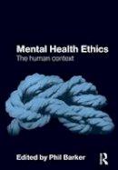 - Mental Health Ethics - 9780415571005 - V9780415571005
