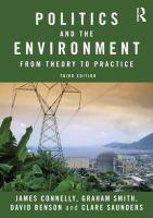 Connelly, James; Smith, Graham; Benson, David; Saunders, Clare - Politics and the Environment - 9780415572125 - V9780415572125