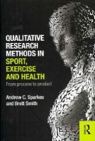 Sparkes, Andrew C., Smith, Brett - Qualitative Research Methods in Sport, Exercise and Health: From Process to Product - 9780415578356 - V9780415578356