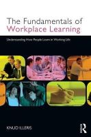 Illeris, Knud - The Fundamentals of Workplace Learning - 9780415579070 - V9780415579070