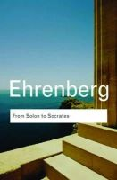 Ehrenberg, Victor - From Solon to Socrates - 9780415584876 - V9780415584876