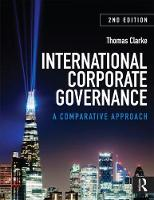 Clarke, Thomas - International Corporate Governance: A Comparative Approach - 9780415586450 - V9780415586450