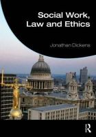 Dickens, Jonathan - Social Work, Law and Ethics - 9780415590167 - V9780415590167