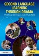 - Second Language Learning Through Drama - 9780415597791 - V9780415597791