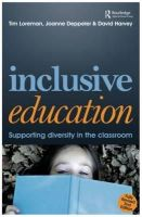 Deppeler, Joanne; Harvey, David; Loreman, Tim - Inclusive Education - 9780415601481 - V9780415601481