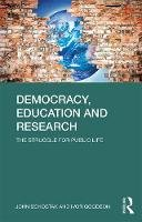 Facer, Keri; Fielding, Michael; Goodson, Ivor F.; Schostak, John - Democracy, Education and Research - 9780415605120 - V9780415605120
