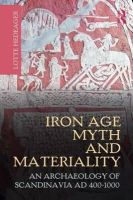 Hedeager, Lotte - Iron Age Myth and Materiality - 9780415606042 - V9780415606042