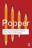 Popper, Sir Karl R. - The Two Fundamental Problems of the Theory of Knowledge - 9780415610223 - V9780415610223