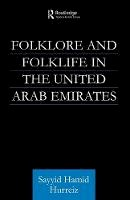 Hurriez, Sayyid Hamid - Folklore and Folklife in the United Arab Emirates - 9780415616393 - V9780415616393