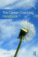 Yates, Julia - The Career Coaching Handbook - 9780415627870 - V9780415627870