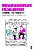 Rose, Susan, Spinks, Nigel, Canhoto, Ana Isabel - Management Research: Applying the Principles - 9780415628129 - V9780415628129