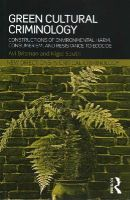 Brisman, Avi, South, Nigel - Green Cultural Criminology: Constructions of Environmental Harm, Consumerism, and Resistance to Ecocide (New Directions in Critical Criminology) - 9780415630740 - V9780415630740
