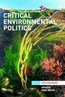 - Critical Environmental Politics - 9780415631228 - V9780415631228