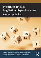Javier Muñoz-Basols, Nina Moreno, Inma Taboada, Manel Lacorte - Introducción a la lingüística hispánica actual: teoría y práctica - 9780415631570 - V9780415631570