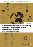 - A Practical Guide to Teaching Foreign Languages in the Secondary School (Routledge Teaching Guides) - 9780415633321 - V9780415633321