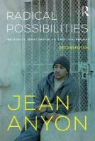 Anyon, Jean - Radical Possibilities: Public Policy, Urban Education, and A New Social Movement (Critical Social Thought) - 9780415635585 - V9780415635585