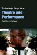 Allain, Paul, Harvie, Jen - The Routledge Companion to Theatre and Performance (Routledge Companions) - 9780415636315 - V9780415636315