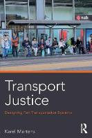 Martens, Karel - Transport Justice: Designing fair transportation systems - 9780415638326 - V9780415638326