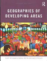 Williams, Glyn, Meth, Paula, Willis, Katie - Geographies of Developing Areas: The Global South in a Changing World - 9780415643894 - V9780415643894