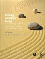 - Leading, Managing, Caring: Understanding Leadership and Management in Health and Social Care - 9780415658515 - V9780415658515