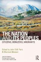 - The Nation and Its Peoples: Citizens, Denizens, Migrants - 9780415658904 - V9780415658904