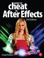 Perkins, Chad - How to Cheat in After Effects - 9780415661065 - V9780415661065