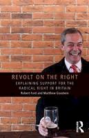 Ford, Robert, Goodwin, Matthew J. - Revolt on the Right: Explaining Support for the Radical Right in Britain (Extremism and Democracy) - 9780415661508 - V9780415661508