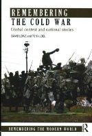 Lowe, David; Joel, Tony - Remembering the Cold War - 9780415661546 - V9780415661546