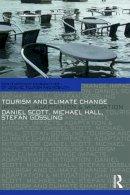 Hall, C. Michael; Gossling, Stefan; Scott, Daniel - Tourism and Climate Change - 9780415668866 - V9780415668866