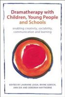 - Dramatherapy with Children, Young People and Schools - 9780415670777 - V9780415670777
